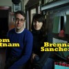 My Filmviews interviews... Tom Putnam & Brenna Sanchez