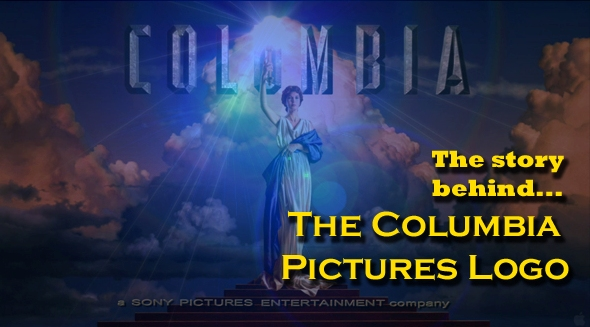 The Story Behind… The Columbia Pictures Logo | My Filmviews